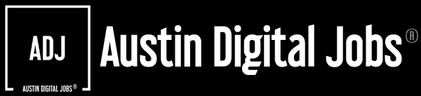 Austin Digital Jobs ®
