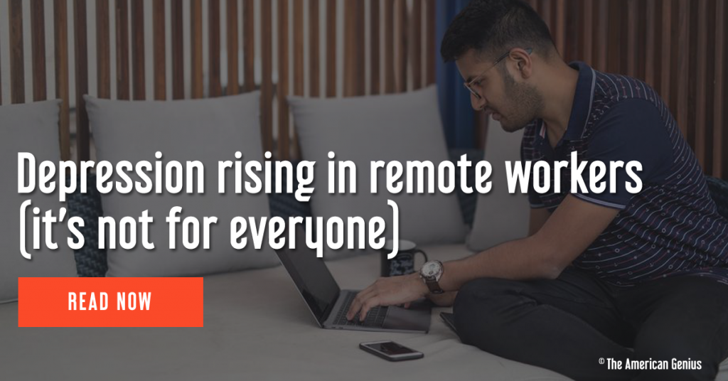 Depression rising in remote workers