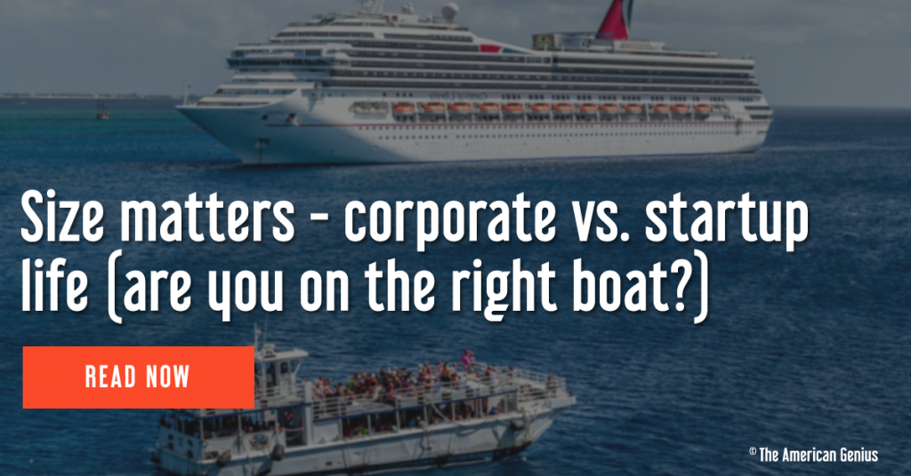 Size matters - comparing startup vs. corporate life