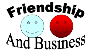 Friendship and Business