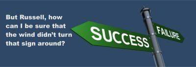 Success - Failure