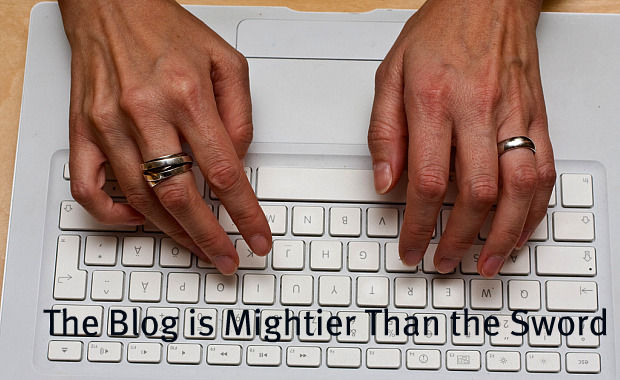 The Blog is Mightier Than the Sword