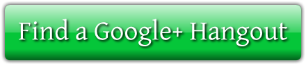 Find A Google Plus Hangout Button Google+ Hangouts   how to find Hangouts or host your own Hangout