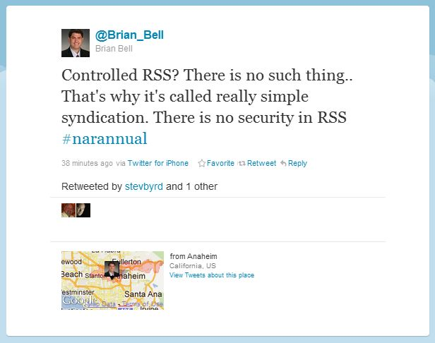 controlled RSS A modern tale of struggle with social media as told through tweets at the NAR conference
