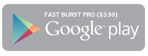 fast burst pro app