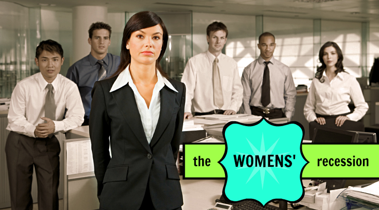 the womens' recession