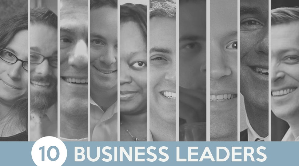 business leaders 10 business leaders that innovate, inspire, and influence