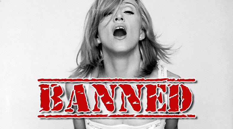 madonna banned