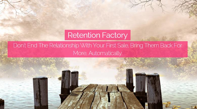 retention factory