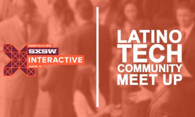 latino tech community meetup sxsw