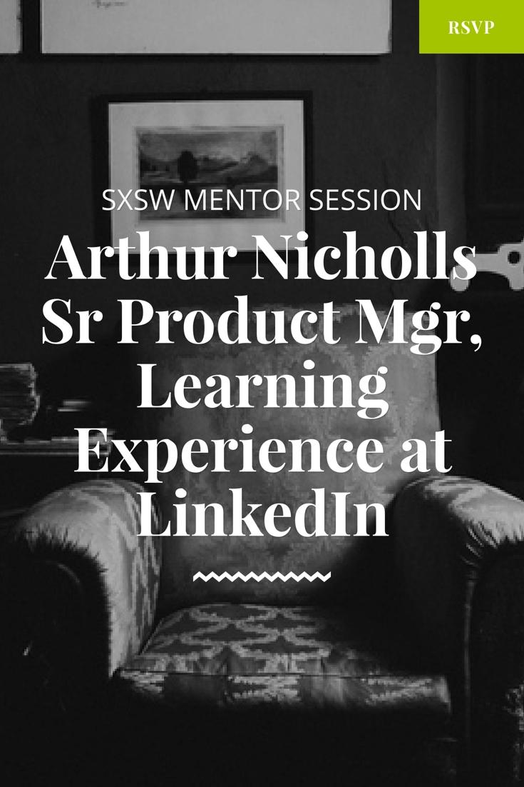 sxsw mentor session with arthur nicholls