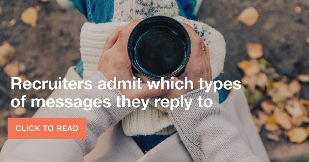 recruiters confess which types of messages they reply to